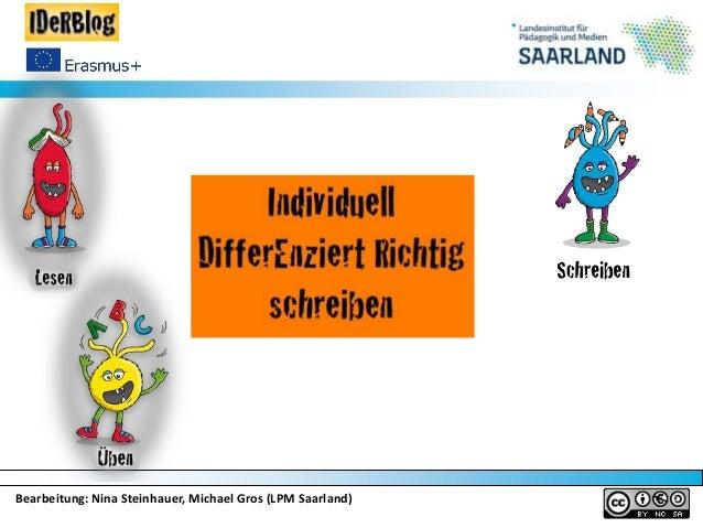 Bearbeitung: Nina Steinhauer, Michael Gros (LPM Saarland)