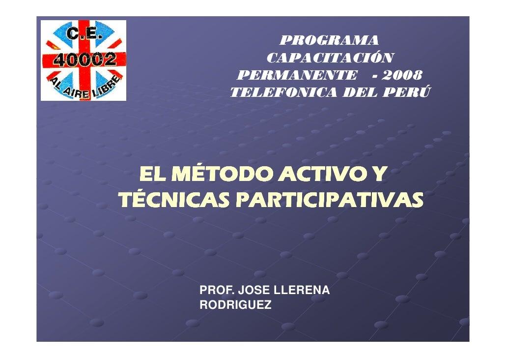 PROGRAMA              CAPACITACIÓN            PERMANENTE - 2008           TELEFONICA DEL PERÚ      EL MÉTODO ACTIVO Y TÉCN...