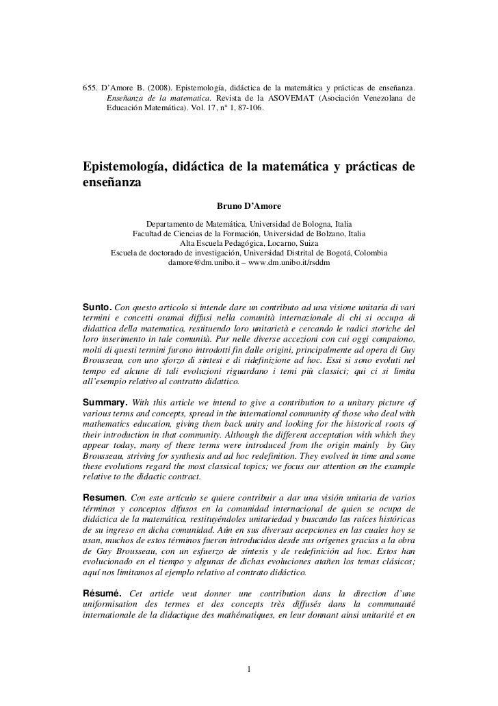 655. D'Amore B. (2008). Epistemología, didáctica de la matemática y prácticas de enseñanza.      Enseñanza de la matematic...