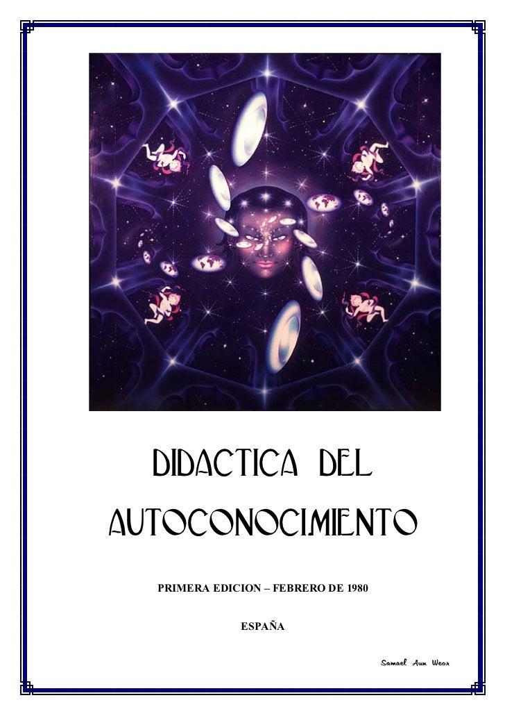 DIDACTICA DELAUTOCONOCIMIENTO  PRIMERA EDICION – FEBRERO DE 1980               ESPAÑA                                     ...
