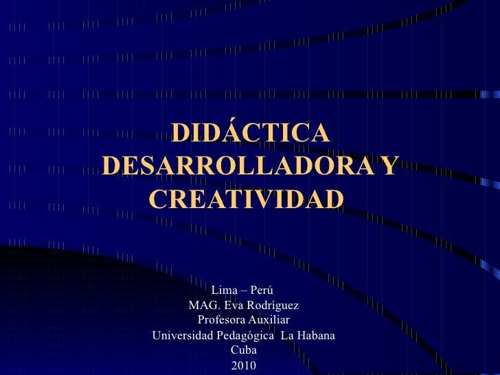 Didactica desarrolladora y creatividad derrama xi