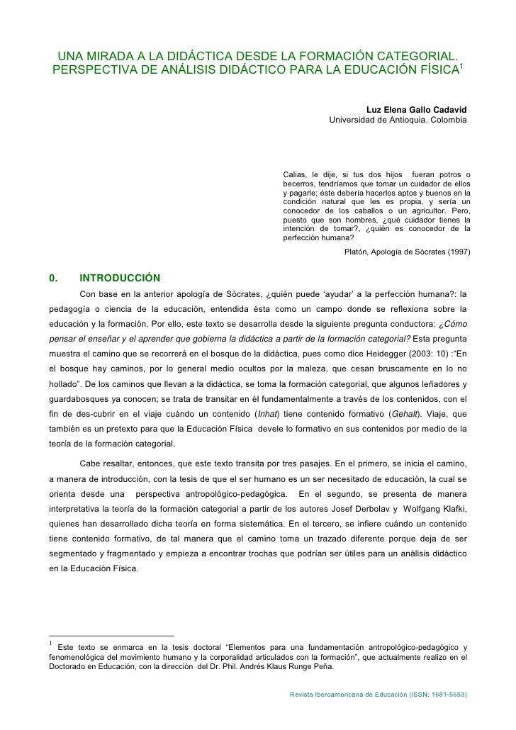 UNA MIRADA A LA DIDÁCTICA DESDE LA FORMACIÓN CATEGORIAL. PERSPECTIVA DE ANÁLISIS DIDÁCTICO PARA LA EDUCACIÓN FÍSICA1      ...