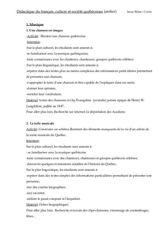 Didactique du français, culture et société québécoises (atelier) Anna Ribas i Costa 1. Musique 1. Une chanson en images. -...