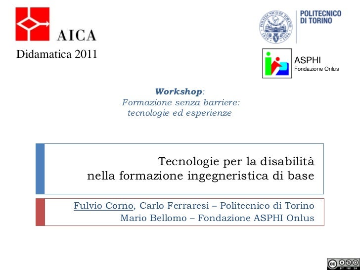 Tecnologie per la disabilita' nella formazione ingegneristica di base