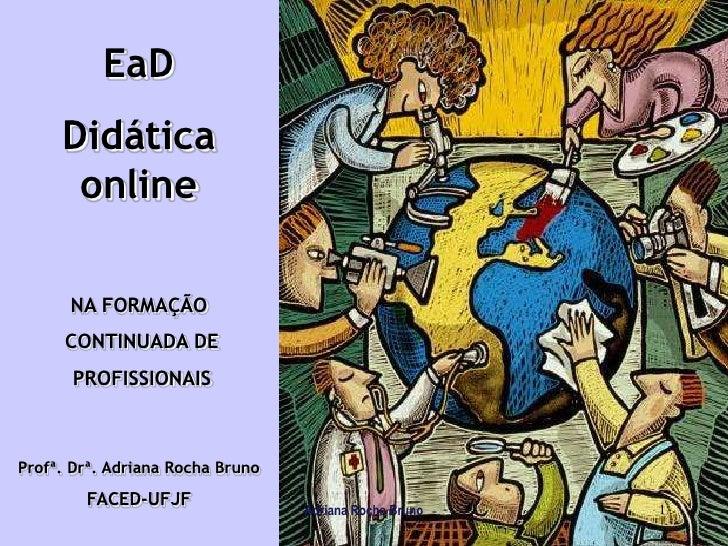 Didatica online Formacao Educadores Adriana Bruno