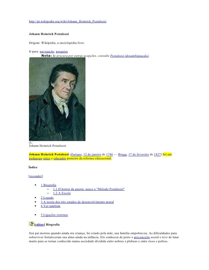 http://pt.wikipedia.org/wiki/Johann_Heinrich_Pestalozzi   Johann Heinrich Pestalozzi  Origem: Wikipédia, a enciclopédia li...