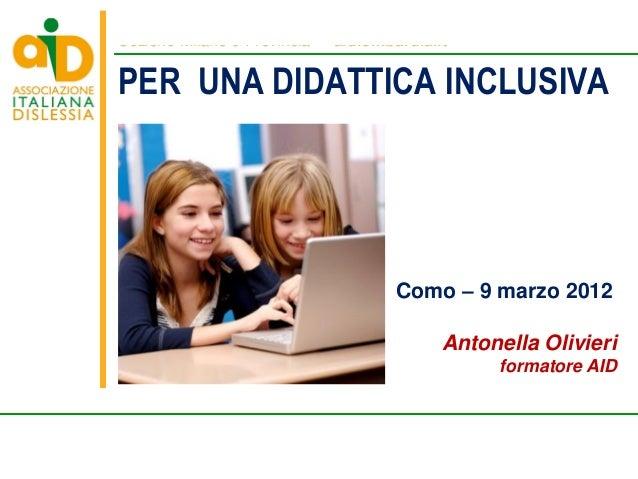 Sezione Milano e Provincia • aidlombardia.it Associazione Italiana Dislessia Via Ettore Bugatti, 1 - 20142 Tel. 02 8969703...