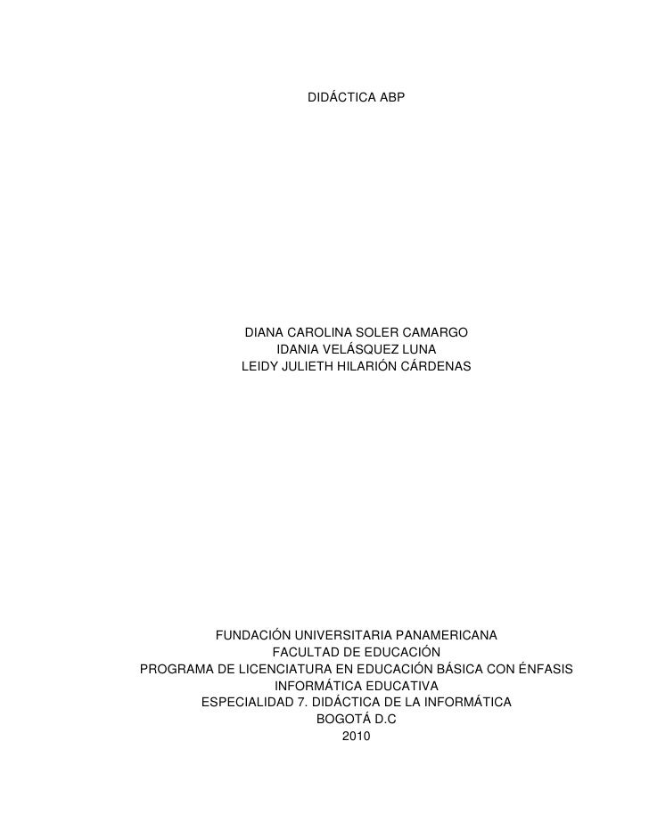 DIDÁCTICA ABP                  DIANA CAROLINA SOLER CAMARGO                   IDANIA VELÁSQUEZ LUNA              LEIDY JUL...