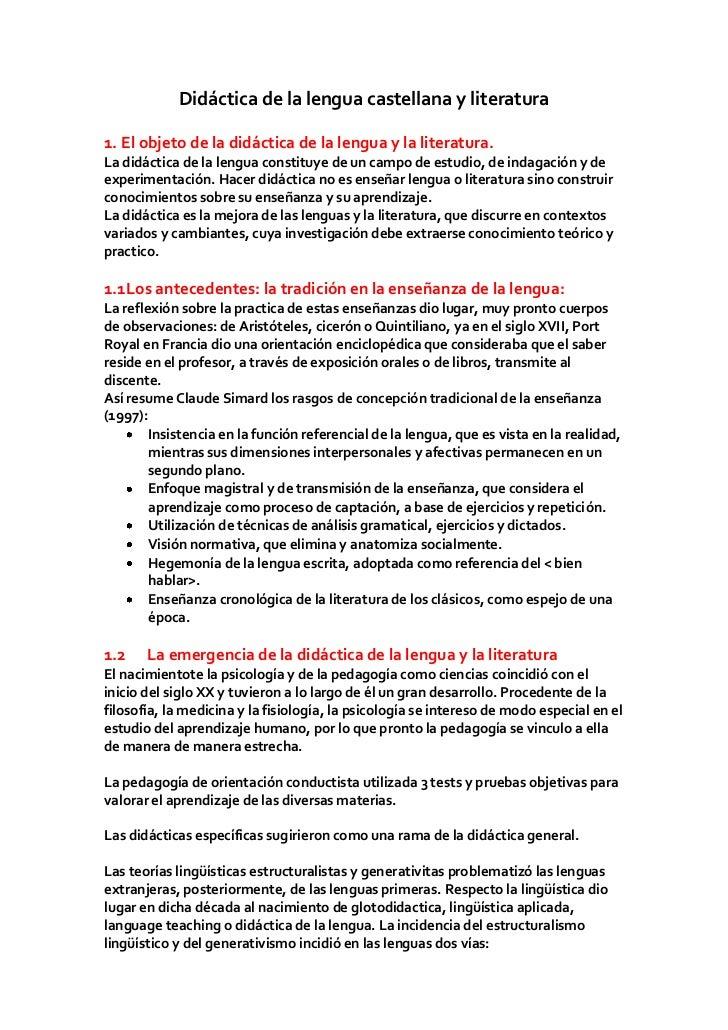 Didáctica de la lengua castellana y literatura1. El objeto de la didáctica de la lengua y la literatura.La didáctica de la...