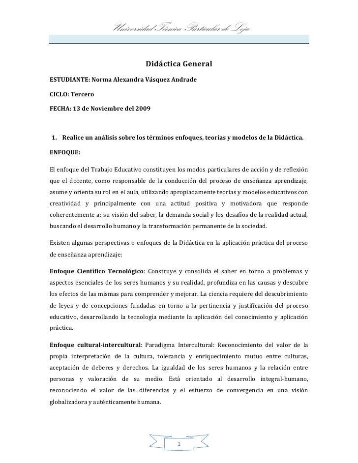Didáctica General<br />ESTUDIANTE: Norma Alexandra Vásquez Andrade<br />CICLO: Tercero<br />FECHA: 13 de Noviembre del 200...