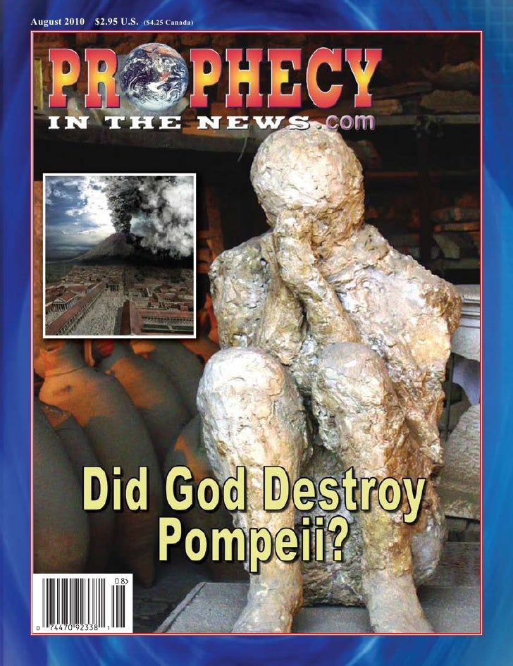 Did God Destroy Pompeii ?  -  Prophecy In The News Magazine -  August 2010