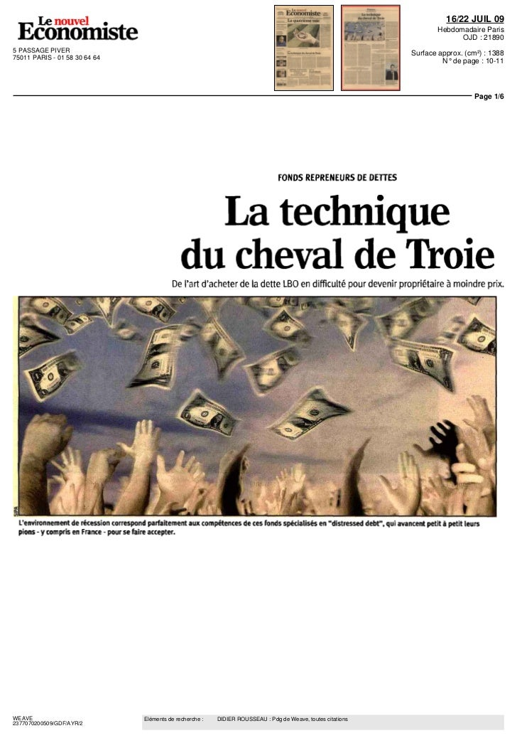 """Didier Rousseau LE NOUVEL ECONOMISTE """"La technique du cheval de Troie"""" 16 juillet 2009"""