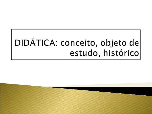 Didática+histórico --
