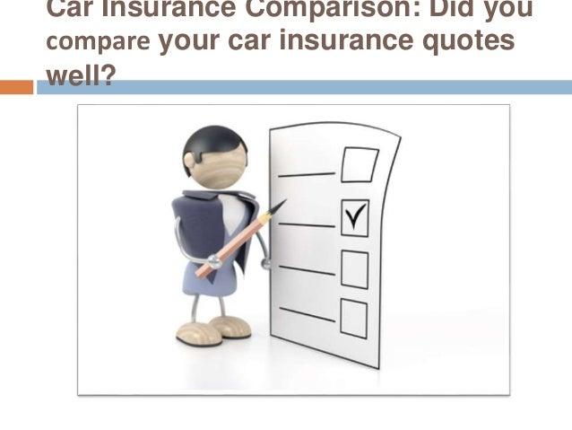 Car Insurance Comparison Did You Compare Your Car
