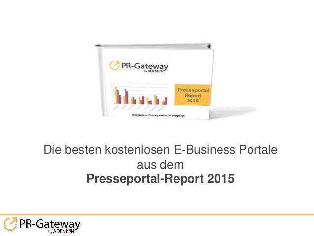 Die besten kostenlosen E-Business Portale aus dem Presseportal-Report 2015