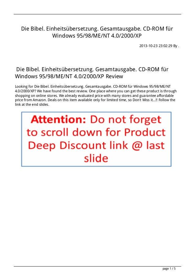 Die Bibel. Einheitsübersetzung. Gesamtausgabe. CD-ROM für Windows 95/98/ME/NT 4.0/2000/XP 2013-10-23 23:02:29 By .  Die Bi...