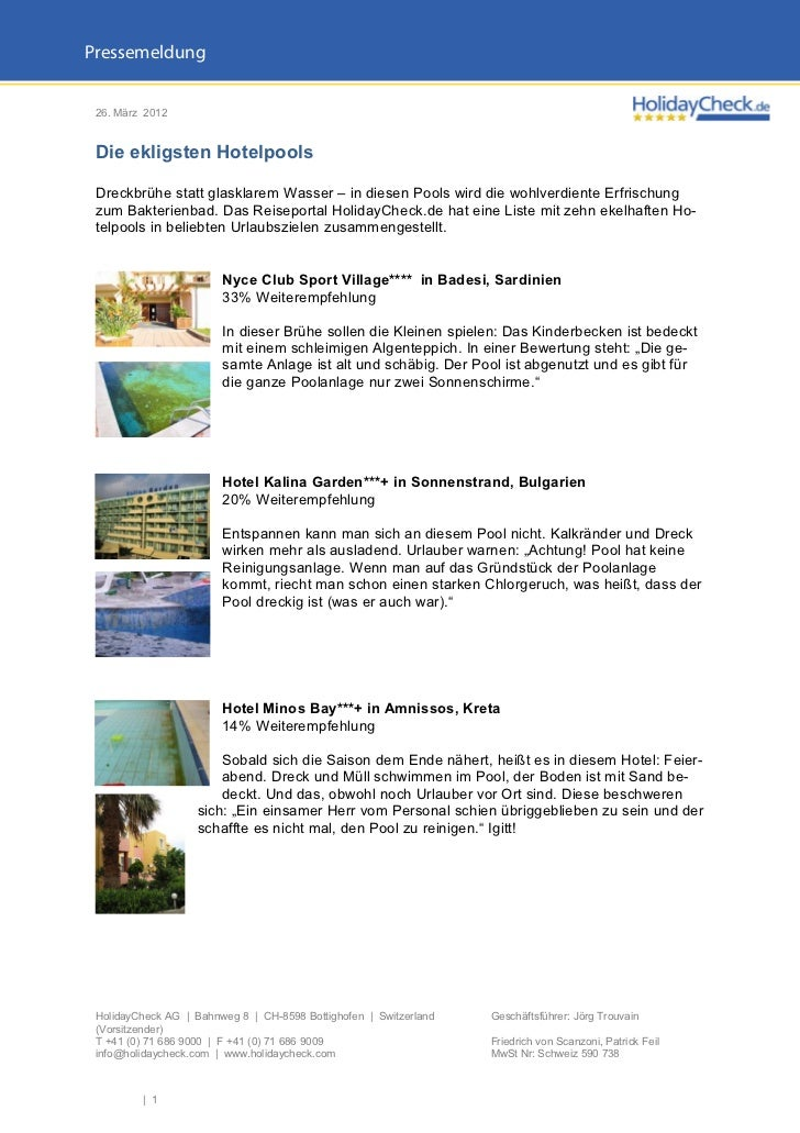 Pressemeldung 26. März 2012 Die ekligsten Hotelpools Dreckbrühe statt glasklarem Wasser – in diesen Pools wird die wohlver...