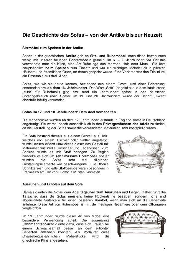 1 Die Geschichte des Sofas – von der Antike bis zur Neuzeit Sitzmöbel zum Speisen in der Antike Schon in der griechischen ...