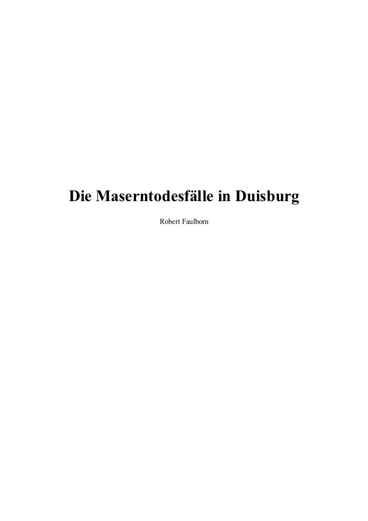 Die Maserntodesfälle in Duisburg            Robert Faulborn