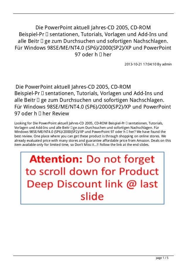 Die PowerPoint aktuell Jahres-CD 2005, CD-ROM Beispiel-Präsentationen, Tutorials, Vorlagen und Add-Ins und alle Beiträge z...