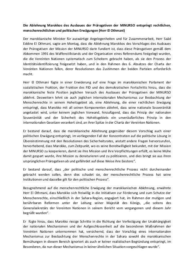Die Ablehnung Marokkos des Ausbaues der Prärogativen der MINURSO entspringt rechtlichen,menschenrechtlichen und politische...