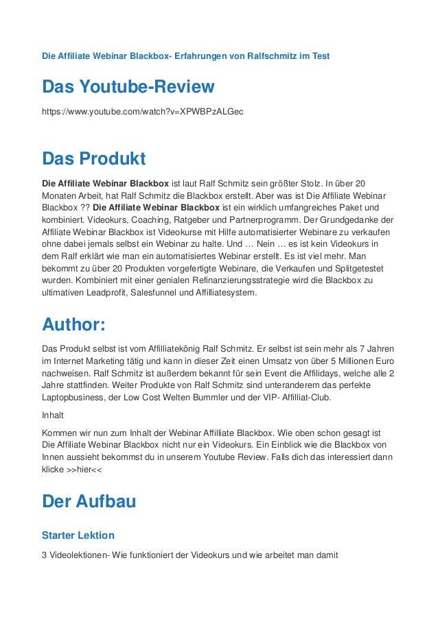Die Affiliate Webinar Blackbox- Erfahrungen von Ralfschmitz im Test Das Youtube-Review https://www.youtube.com/watch?v=XPW...