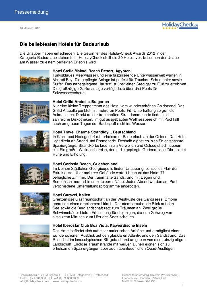 Pressemeldung 18. Januar 2012 Die beliebtesten Hotels für Badeurlaub Die Urlauber haben entschieden: Die Gewinner des Holi...