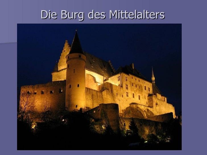 Die Burg des Mittelalters