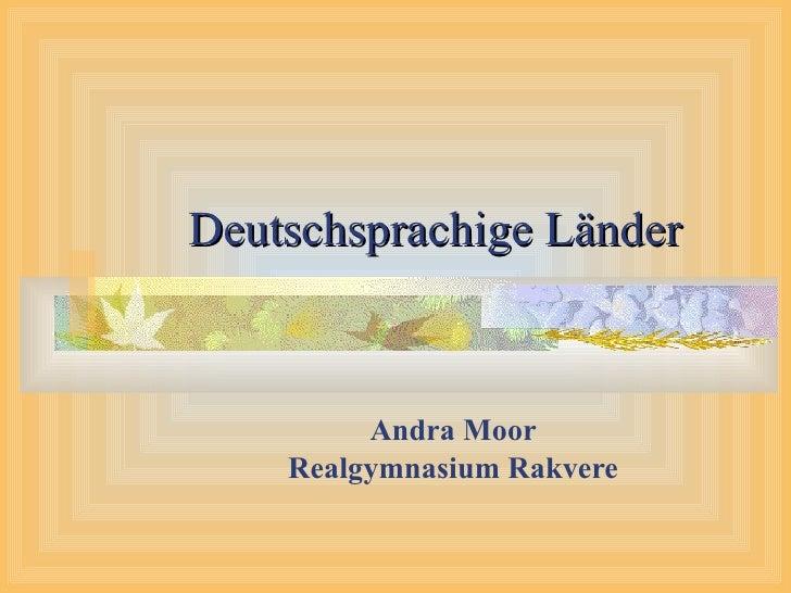 Deutschsprachige Länder Andra Moor Realgymnasium Rakvere