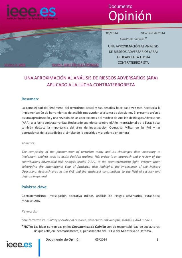 Documento  Opinión 05/2014  04 enero de 2014 Juan Pablo Somiedo*  Recibir BOLETÍN ELECTRÓNICO  Visitar la WEB  UNA APROXIM...