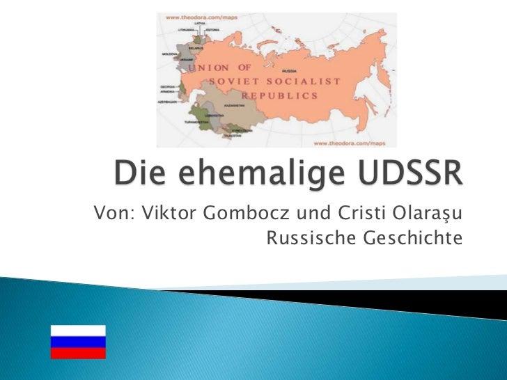 Von: Viktor Gombocz und Cristi Olaraşu                 Russische Geschichte