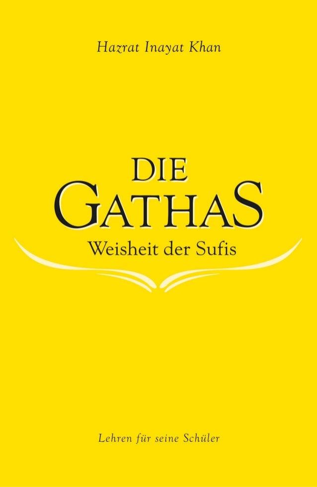 Hazrat Inayat Khan  Die Gathas - Weisheit der Sufis  Lehren für seine Schüler