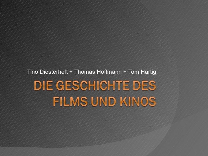 Tino Diesterheft + Thomas Hoffmann + Tom Hartig