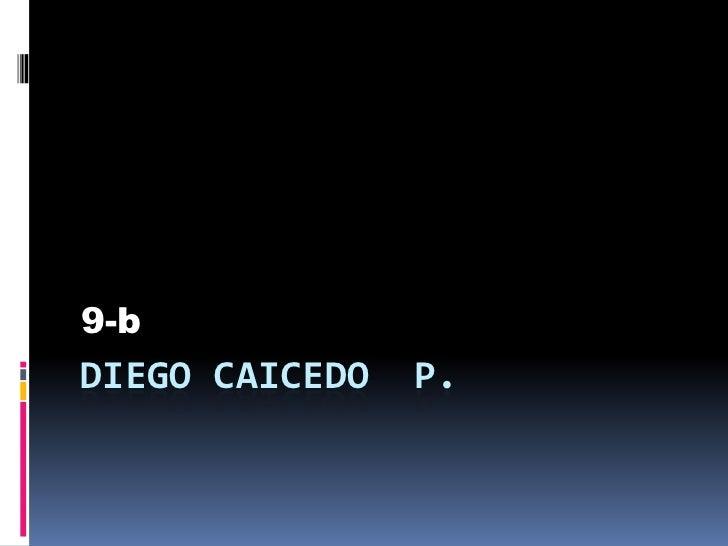 9-bDIEGO CAICEDO   P.