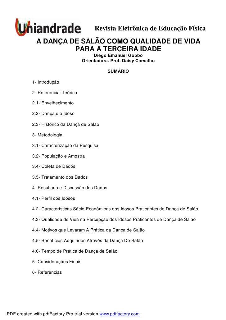 Revista Eletrônica de Educação Física               A DANÇA DE SALÃO COMO QUALIDADE DE VIDA                        PARA A ...