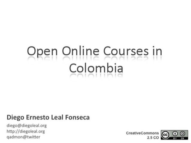 Open Online Courses in Colombia: Report of an educational and technological experiment (@OpenEd2010)