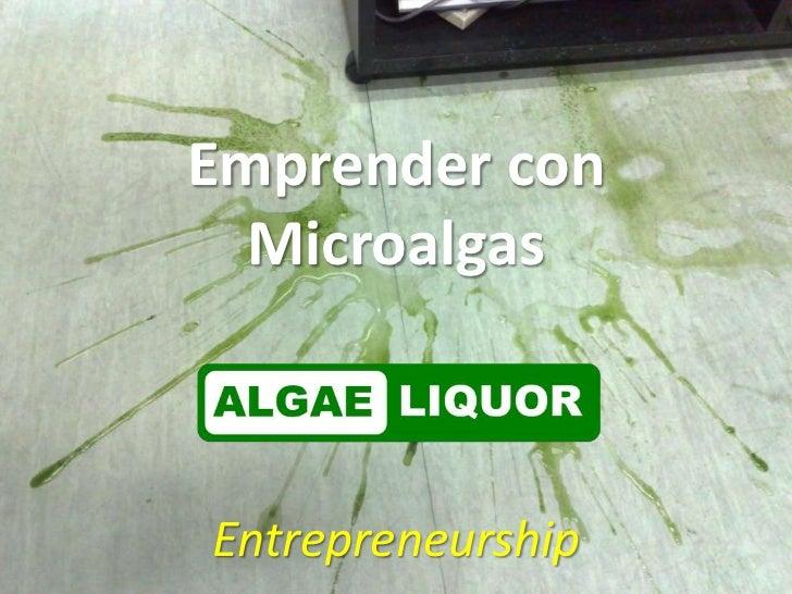 Emprender con  MicroalgasEntrepreneurship