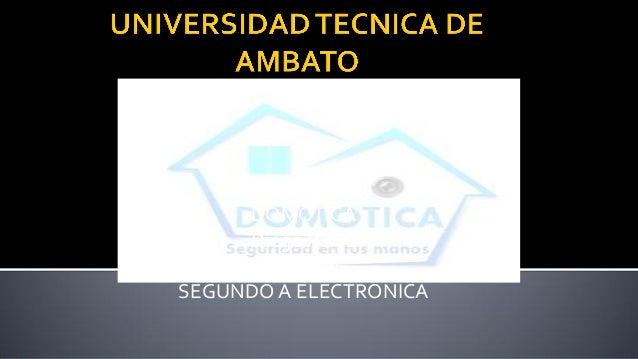 DOMÓTICA Diego Perez NTICS II SEGUNDO A ELECTRONICA
