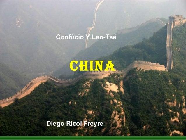 CHINAConfúcio Y Lao-TséDiego Ricol Freyre