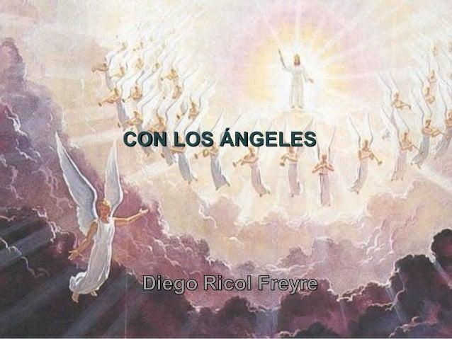 CON LOS ÁNGELESCON LOS ÁNGELES