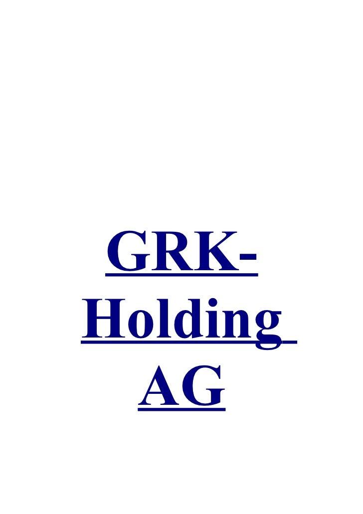 Die grk holding ag – zeit für mehr.