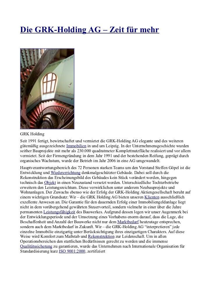 Die GRK-Holding AG – Zeit für mehrGRK HoldingSeit 1991 fertigt, bewirtschaftet und vermietet die GRK-Holding AG elegante u...