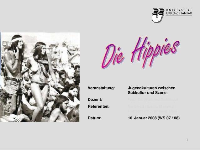 Veranstaltung: Jugendkulturen zwischen Subkultur und Szene Dozent: Prof. Dr. Winfried Gebhardt Referenten: Veronica Busch,...
