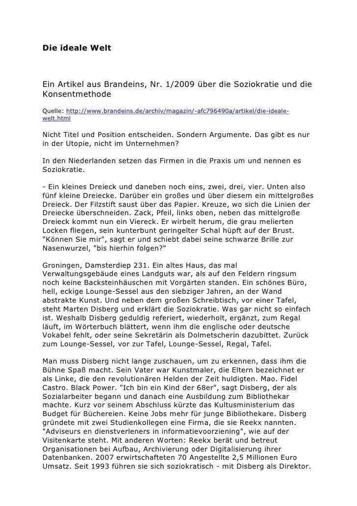 Die ideale WeltEin Artikel aus Brandeins, Nr. 1/2009 über die Soziokratie und dieKonsentmethodeQuelle: http://www.brandein...