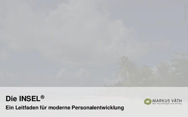 Die INSEL® Ein Leitfaden für moderne Personalentwicklung Photo©M.Väth