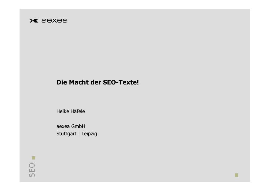 Die Macht der SEO-Texte! Heike Häfele  aexea GmbH Stuttgart | Leipzig