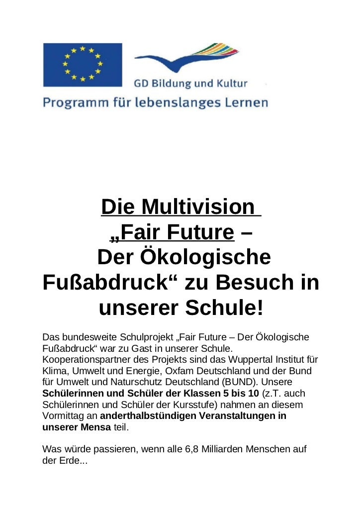 """Die Multivision     """"Fair Future –    Der ÖkologischeFußabdruck"""" zu Besuch in    unserer Schule!Das bundesweite Schulproje..."""
