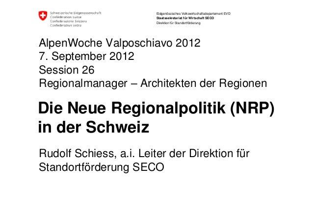 Die Neue Regionalpolitik (nrp) in der Schweiz