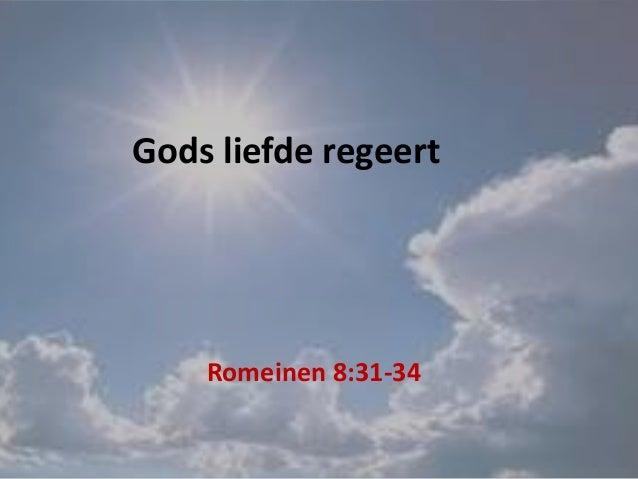 Romeinen 8:31-34 Gods liefde regeert
