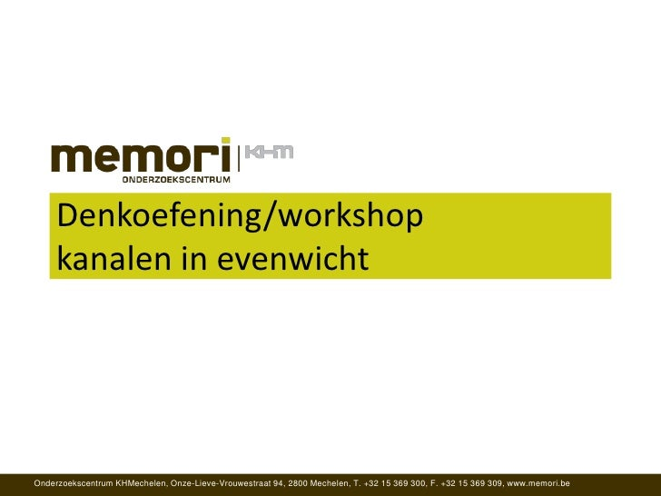 Denkoefening/workshop kanalen in evenwicht<br />